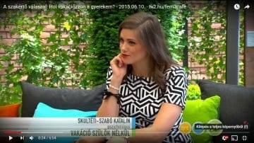 Skultéti Szabó Katalin pszichológus Budapest, vakáció szülők nélkül